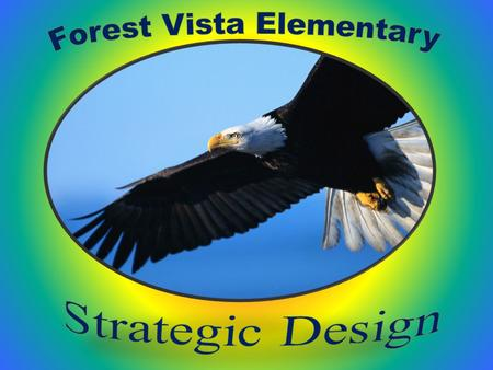 Goal 1 Criteria 8 Forest Vista EAGLE PALS enjoyed a holiday party and scavenger hunt at school yesterday. EAGLE PALS is a program where staff and students.