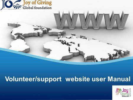 Volunteer/support website user Manual. Agenda z z Why should you consider joining our community? Tax Benefit Calculation and Donation Process Getting.