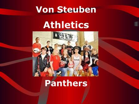 Von Steuben Athletics Home of the Panthers.