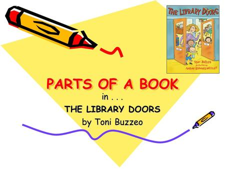 in THE LIBRARY DOORS by Toni Buzzeo