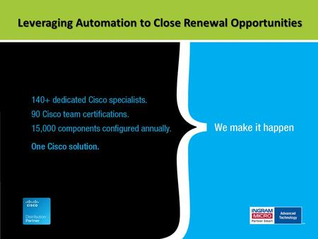 Leveraging Automation to Close Renewal Opportunities.