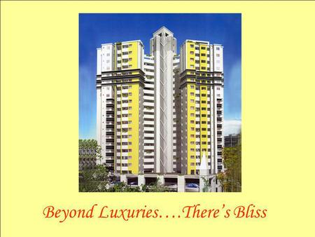 Beyond Luxuries….Theres Bliss. Tower of Faith, Luxury Apartments Situated near Suburban Club, Seaport Airport Road, Kakkanad is a collection of 171 Apartments.