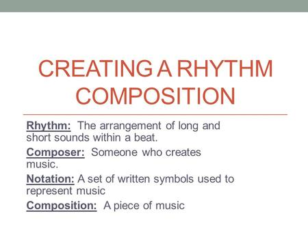 Creating a Rhythm composition