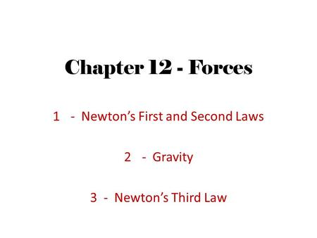 - Newton's First and Second Laws - Gravity 3 - Newton's Third Law