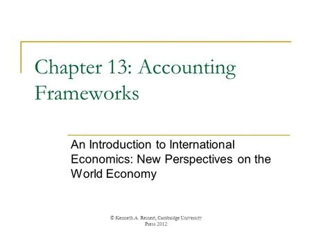 Chapter 13: Accounting Frameworks