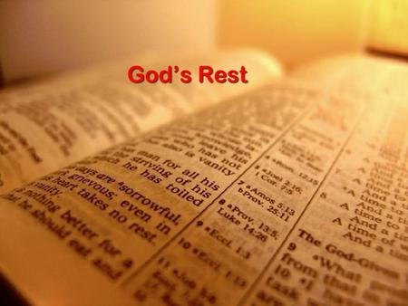 Gods Rest. Gen 2:1-3 2 Thus the heavens and the earth were finished, and all the host of them. 2 And on the seventh day God finished his work that he.