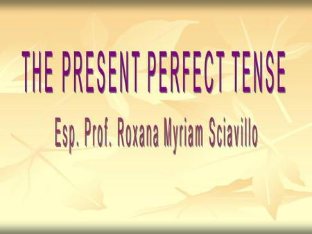 We use Present Perfect tense: When we are referring to a time frame that comes up to the present: When we are referring to a time frame that comes up.