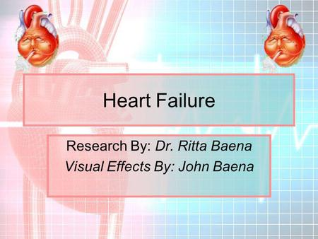 Research By: Dr. Ritta Baena Visual Effects By: John Baena