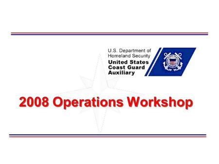 2008 Operations Workshop. Department of Operations (Response) 2 Welcome This seminar is designed to be a refresher of the basic Surface Operations process.