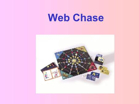 Web Chase. …is an originally designed board game by APH that is intended to develop important tactile skills within a fun, recreational context. As players.