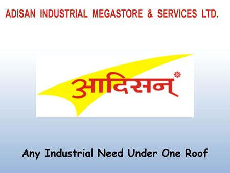 Any Industrial Need Under One Roof. India has one of the largest manufacturing base in the world, supporting a strong engineering and capital goods sector.
