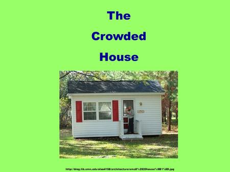 The Crowded House