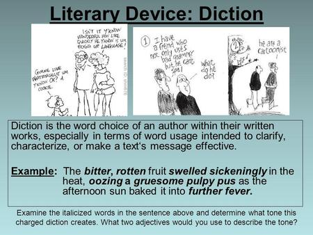 Literary Device: Diction