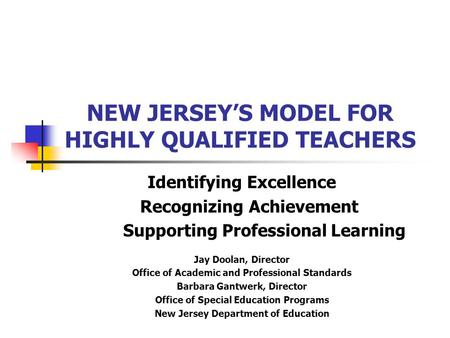 NEW JERSEY'S MODEL FOR HIGHLY QUALIFIED TEACHERS