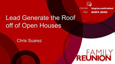 Lead Generate the Roof off of Open Houses