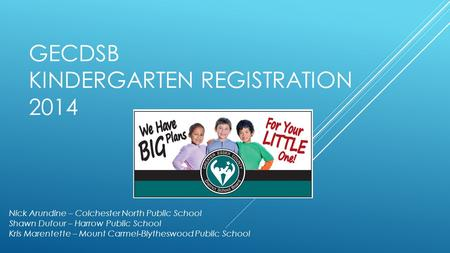 GECDSB Kindergarten Registration 2014