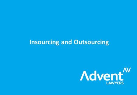 Insourcing and Outsourcing. 78% (67% in 2007) of in-house lawyers agree that reducing total legal expenditure is becoming increasingly important in their.
