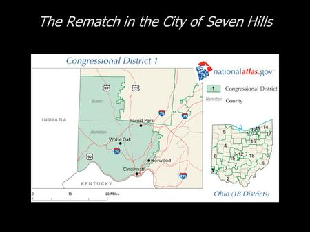 The Rematch in the City of Seven Hills. Cases in Congressional Campaigns, Second Edition: Riding the Wave The Rematch in the City of Seven Hills The 1.
