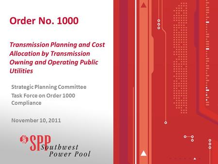 Order No. 1000 Transmission Planning and Cost Allocation by Transmission Owning and Operating Public Utilities Strategic Planning Committee Task Force.