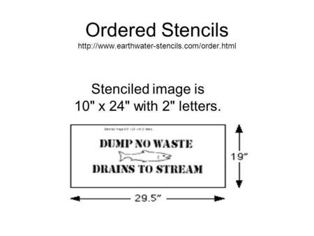 Ordered Stencils  Stenciled image is 10 x 24 with 2 letters.