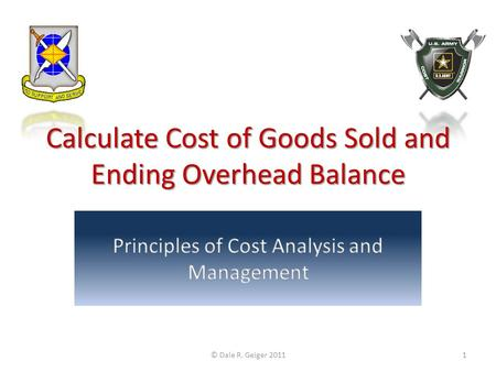 Calculate Cost of Goods Sold and Ending Overhead Balance