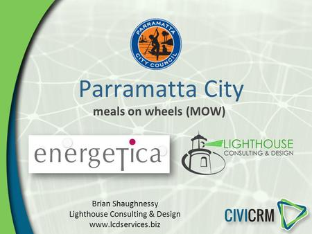 Parramatta City meals on wheels (MOW) Brian Shaughnessy Lighthouse Consulting & Design www.lcdservices.biz.