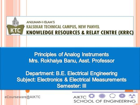 ELECTRICAL AND ELECTRONINCS MEASUREMENTS.