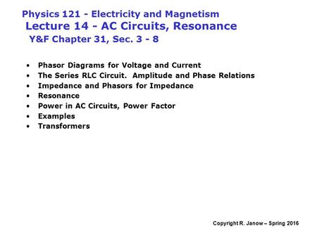 Physics Electricity And Magnetism Lecture 14 Ac Circuits