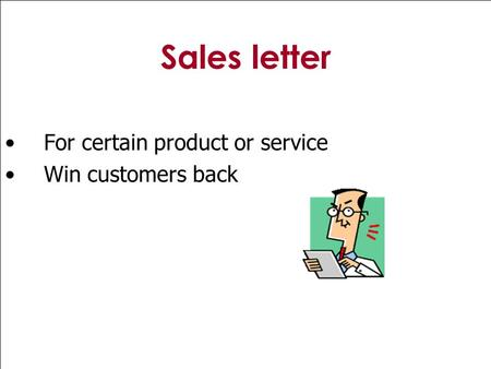 <strong>Sales</strong> letter For certain product or service Win customers back.