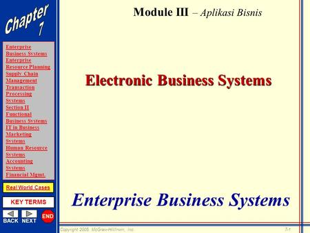 END BACKNEXT Enterprise <strong>Business</strong> Systems Enterprise Resource Planning Supply Chain <strong>Management</strong> Transaction Processing Systems Section II Functional <strong>Business</strong>.