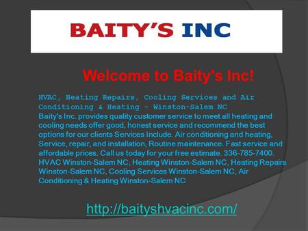 Welcome to Baity's Inc!  HVAC, Heating Repairs, Cooling Services and Air Conditioning & Heating - Winston-Salem NC Baity's Inc.