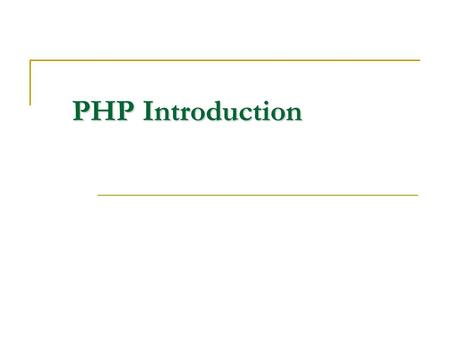 PHP Introduction. Open Source Open source is a development method for software that harnesses the power of distributed peer review <strong>and</strong> transparency of.