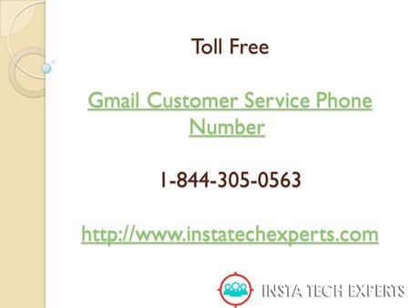 Toll Free Gmail Customer Service Phone Number 1-844-305-0563  Gmail Customer Service Phone Number