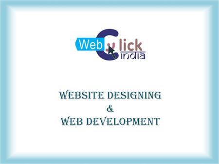 Website Designing & Web Development  Company Profile Web Click India