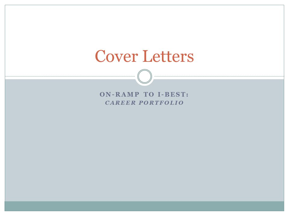 On Ramp To I Best Career Portfolio Cover Letters Ppt Download