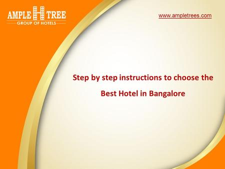 Step by step instructions to choose the Best Hotel in Bangalore