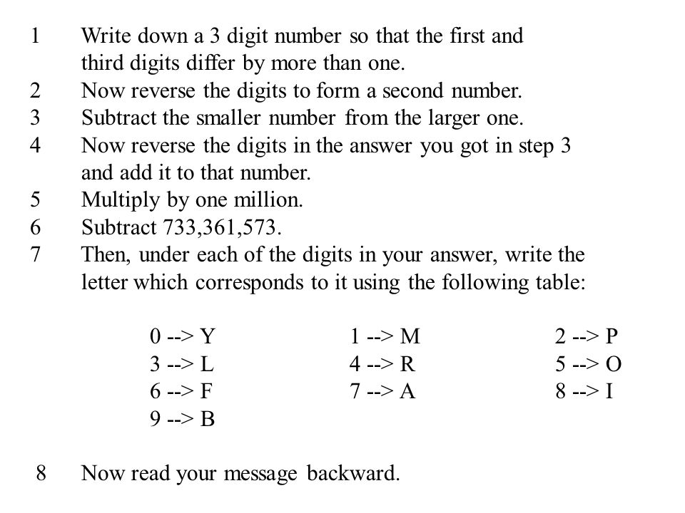 1 Write Down A 3 Digit Number So That The First And Ppt Video Online Download