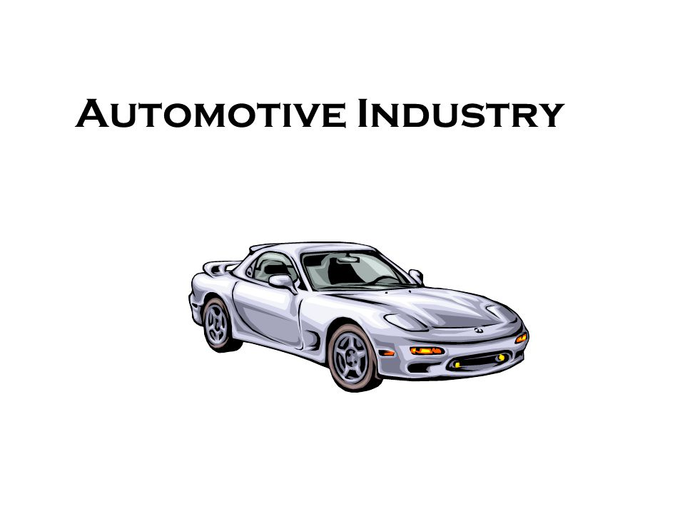 Automotive Industry Career Opportunities The Automotive Industry Is Expected To Be One Of The Top Growing Career Fields Employment Is Expected To Grow Ppt Download