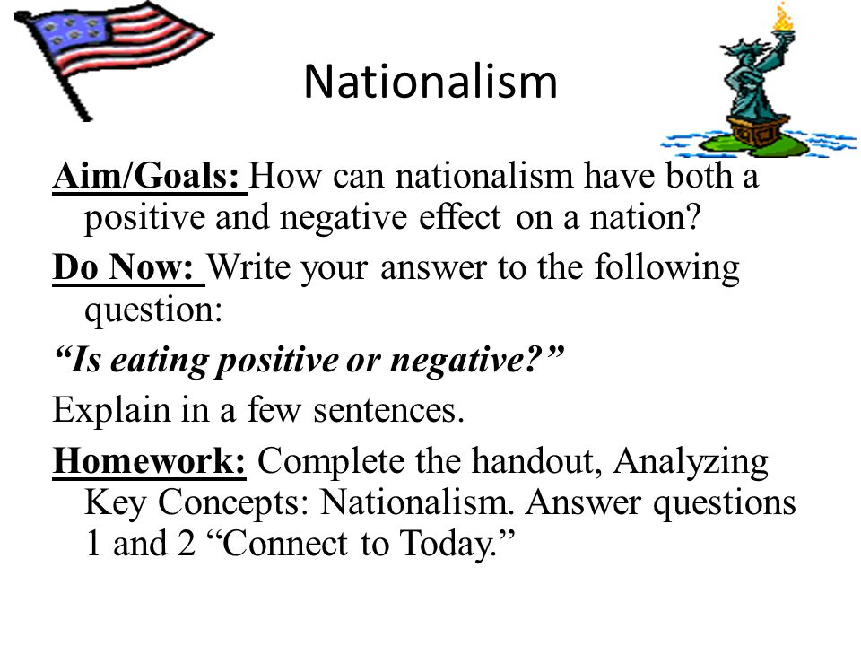 Positive And Negative Effects Of Nationalism