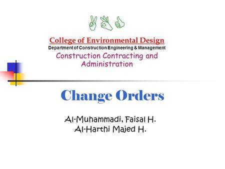 ABC Change Orders College of Environmental Design