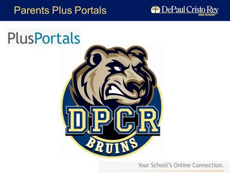 Parents Plus Portals. Parents Plus You should have received an email Note your username and password then Click the link.