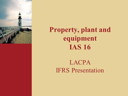 Property, plant and equipment IAS 16