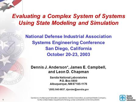 1 Evaluating a Complex System of Systems Using State Modeling and Simulation National Defense Industrial Association Systems Engineering Conference San.
