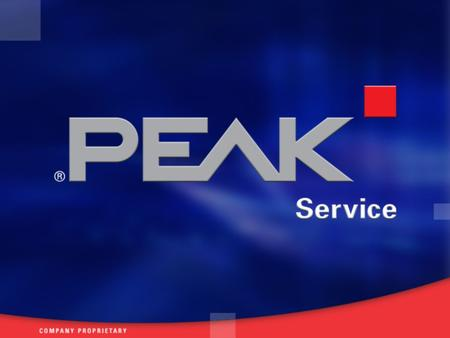 PEAK-Service structure Founded in 1992, 90 field service engineers in Europe European Headquarters in Germany (Darmstadt) Corporate management Technical.