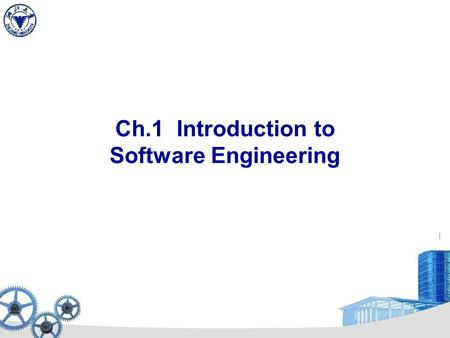 Ch.1 Introduction to Software Engineering The Evolution 1.1 The Evolving Role of Software 1/15 In the early days: User Computer Software = Place a sequence.