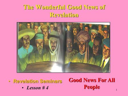 The Wonderful Good News of Revelation