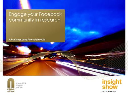 Engage your Facebook community in research A business case for social media.