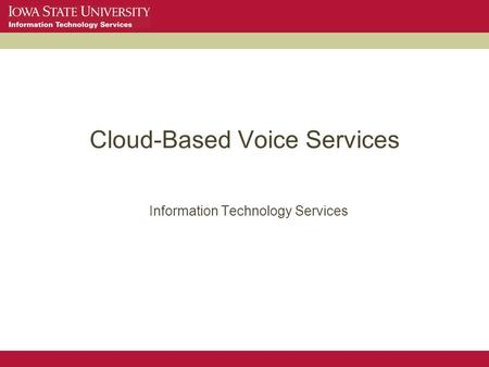 Cloud-Based Voice Services Information Technology Services.