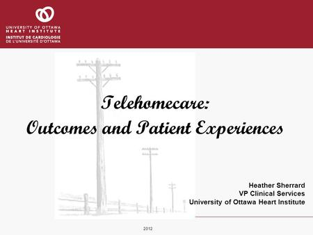 Telehomecare: Outcomes and Patient Experiences