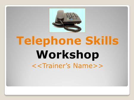 Telephone Skills Workshop > Nature of Communication The telephone as a Communication Tool Good and Poor Telephone Communicators Factors of Voice Active.